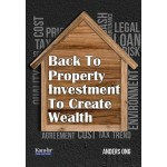 BACK TO PROPERTY INVESTMENT TO CREATE WE