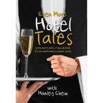 EVEN MORE HOTEL TALES