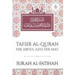 SURAH AL-FATIHAH: TAFSIR AL-QURAN NIK ABDUL AZIZ NIK MAT
