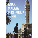 Anak Malaya Di Republik Turki