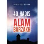 40 HADIS TENTANG ALAM BARZAKH