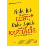 NABI LUT MELAWAN LGBT,NABI SYUIB MELAWAN KAPITALIS & KISAH-KISAH LAIN