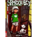 SPENDER BOY: ORIGIN PART 1