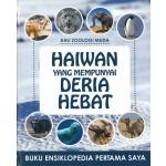 ENSIKLOPEDIA PERTAMA SAYA: HAIWAN YANG MEMPUNYAI DERIA HEBAT