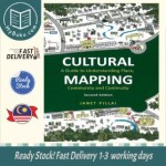 Cultural Mapping: A Guide to Understanding Place, Community and Continuity