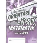 UPSR Kertas Model Orientasi A Matematik Kertas 2 (Dwibahasa)