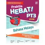 TINGKATAN 3 PRAKTIS HEBAT! PT3 BAHASA MELAYU