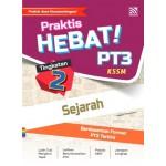 TINGKATAN 2 PRAKTIS HEBAT! PT3 SEJARAH