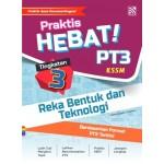 TINGKATAN 3 PRAKTIS HEBAT! PT3 REKA BENTUK DAN TEKNOLOGI