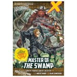 H31 X-Venture The Golden Age Of Adventures: Master Of The Swamp (Learn More)