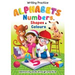 WRITING PRACTICE : ALPHABET,NUMBERS,SHAPES & COLOURS