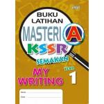 Tahun 1 Buku Latihan Masteri A My Writing