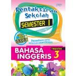 TINGKATAN 3 PENTAKSIRAN SEKOLAH(SEMESTER 1)BAHASA INGGERIS