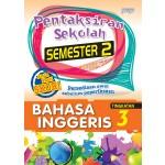 TINGKATAN 3 PENTAKSIRAN SEKOLAH(SEMESTER 2)BAHASA INGGERIS