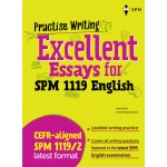 Practise Writing Excellent Essays for SPM 1119 English