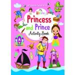 MY HOLIDAY PRINCESS AND PRINCE ACTIVITY BOOK