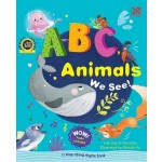 ABC, ANIMALS WE SEE!