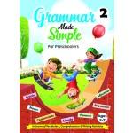 GRAMMAR MADE SIMPLE FOR PRESCHOOLERS BOOK 2