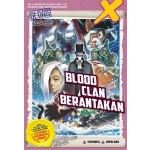 X-Venture Era Jelajah Ulung 35: Blood Clan Berantakan