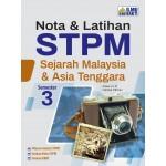 Semester 3 Nota & Latihan STPM Sejarah Malaysia & Asia Tenggara
