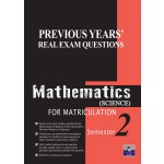 Semester 2 Previous Years' Real Exam Questions Mathematics Science for Matriculation