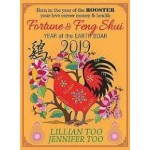 FORTUNE & FENG SHUI 2019 : ROOSTER