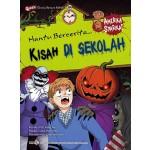HANTU BERCERITA 04 : KISAH DI SEKOLAH (AMERIKA SYARIKAT)