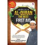 AL-QURAN THE BEST FIRST AID