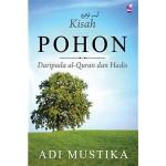 KISAH POHON; DARIPADA AL-QURAN DAN HADIA