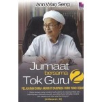 JUMAAT BERSAMA TOK GURU-SIRI 2