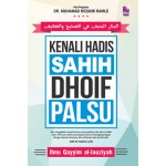 KENALI HADIS SAHIH, DHOIF DAN PALSU