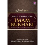 SIRAH KEHIDUPAN IMAM BUKHARI