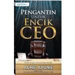 PENGANTIN UNTUK ENCIK CEO