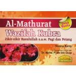 AL-MATHURAT WAZIFAH KUBRA