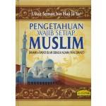 PENGETAHUAN WAJIB SETIAP MUSLIM