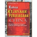RAHSIA KEJAYAAN PERNIAGAAN CHINA