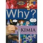 WHY? KIMIA