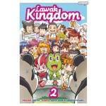 LAWAK KINGDOM JILID 2