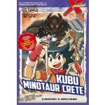 X-VENTURE ERA JELAJAH ULUNG 02: KUBU MINOTAUR CRETE