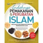 INDAHNYA PEMAKANAN DAN PERUBATAN ISLAM