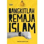 Bangkitlah Remaja Islam