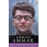 AHMAD AMMAR - PEMUDA YANG DIPERSIAPKAN UNTUK UMMAH