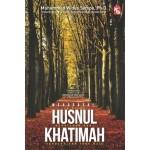 MENGGAPAI HUSNUI KHATIMAH