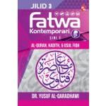 FATWA KONTEMPORARI JILID 3, SIRI1 ( (Al-Quran, Hadith, & Usul Fiqh)