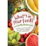 WHAT'S IN YOUR FOOD