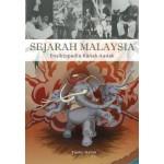 SEJARAH MALAYSIA- ENSIKLOPEDIA KANAK