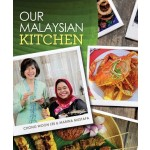 OUR MALAYSIAN KITCHEN