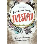 Tuesday: An Ordinary Day in an Extraordinary City