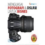 MENGUASAI FOTOGRAFI & DSLR UNTUK BISNES