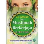 LA TAHZAN BUAT MUSLIMAH BEKERJAYA